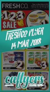 FreshCo Flyer Super Savings 14 Mar 2018
